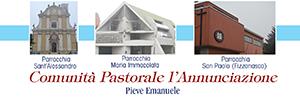 Comunità Pastorale L'Annunciazione - Parrocchia Pieve Emanuele